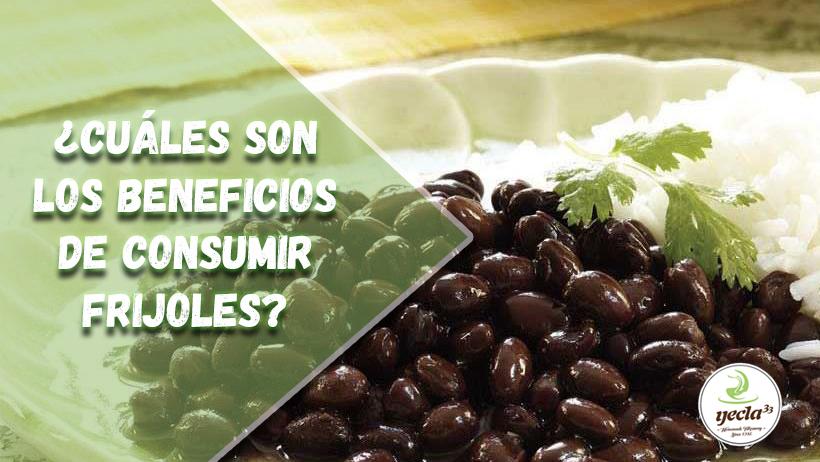 ¿Cuáles son los beneficios de consumir frijoles?