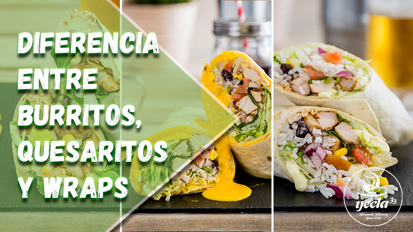 Diferencia entre burritos, quesaritos y wraps
