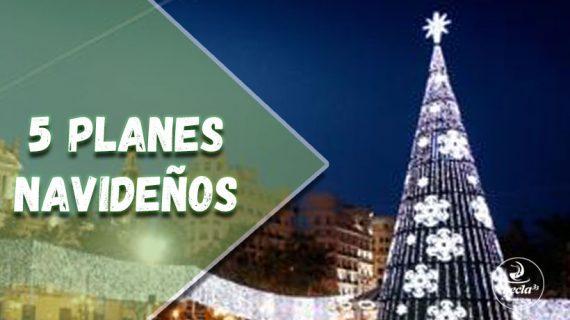 5 planes para una Navidad diferente en València