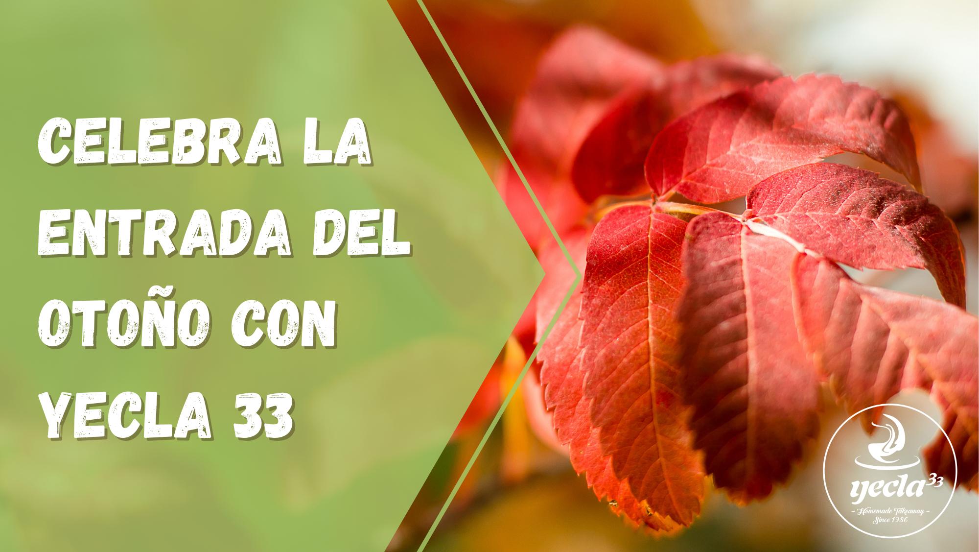 Celebra la entrada del otoño con Yecla 33